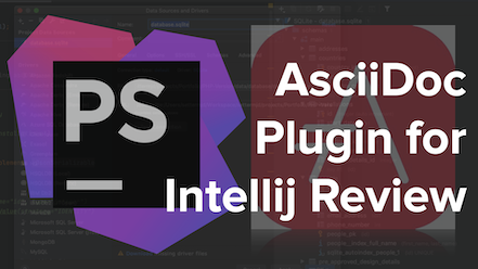 I've Been Using The AsciiDoc Intellij Plugin For a Month. Here's My Review.