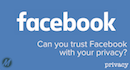 Can You Still Trust Facebook With Your Online Privacy and Data?