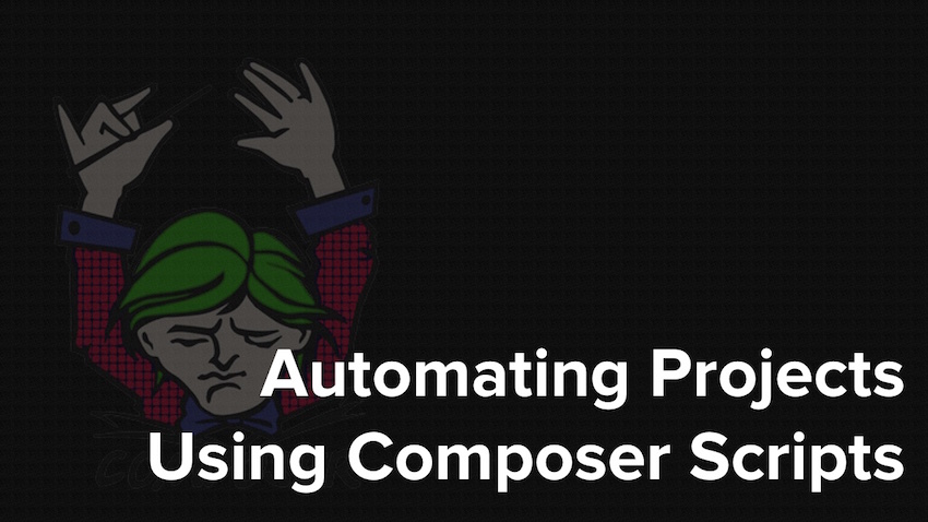 How To Automate Projects Using Composer Scripts at Master Zend Framework