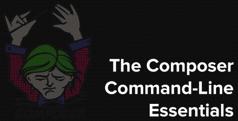The Composer Command-Line Essentials