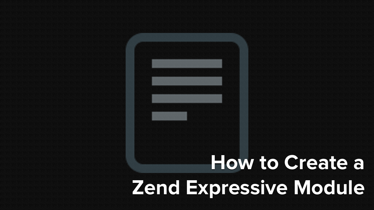 How to Create a Zend Expressive Module