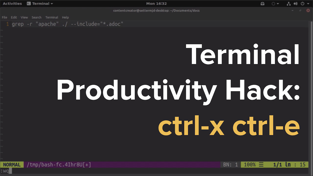 Command-Line Productivity Hack - ctrl+x+e