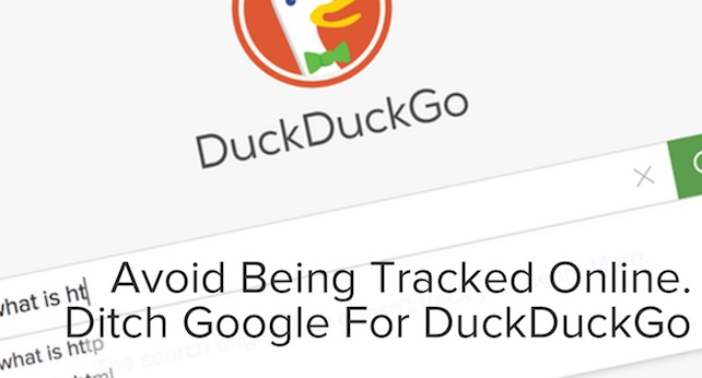 Avoid Being Tracked Online? Ditch Google For DuckDuckGo