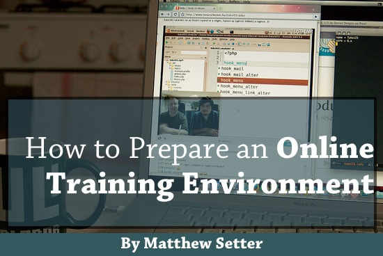 How To Prepare an Online Training Environment