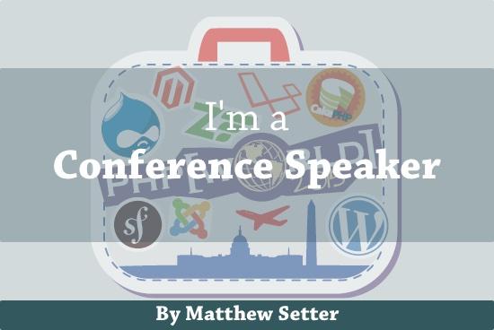 I'm a Conference Speaker