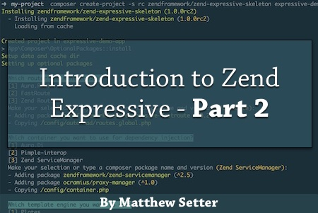 Introduction to Zend Expressive (Part 2)