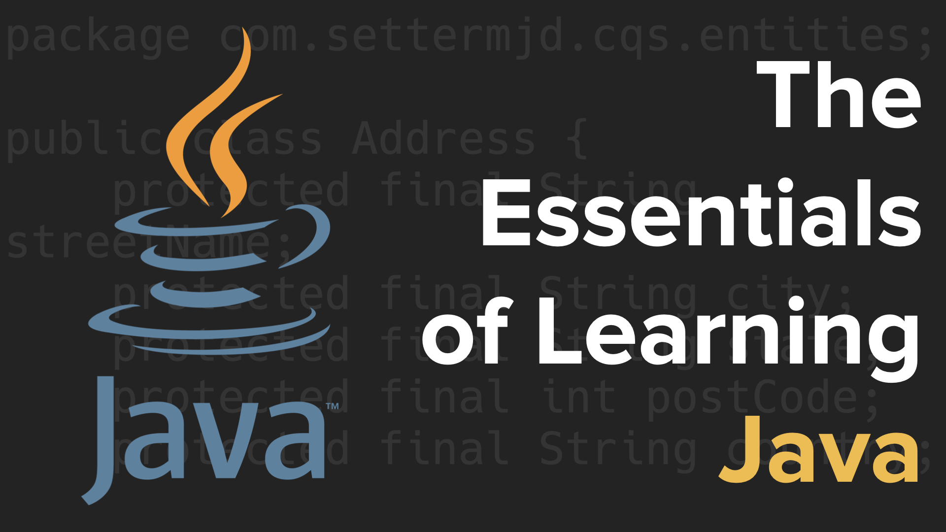 The Essentials of Learning Java