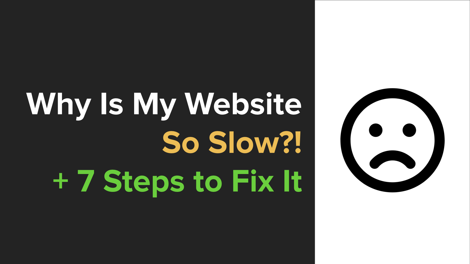 Why Is My Website So Slow?!